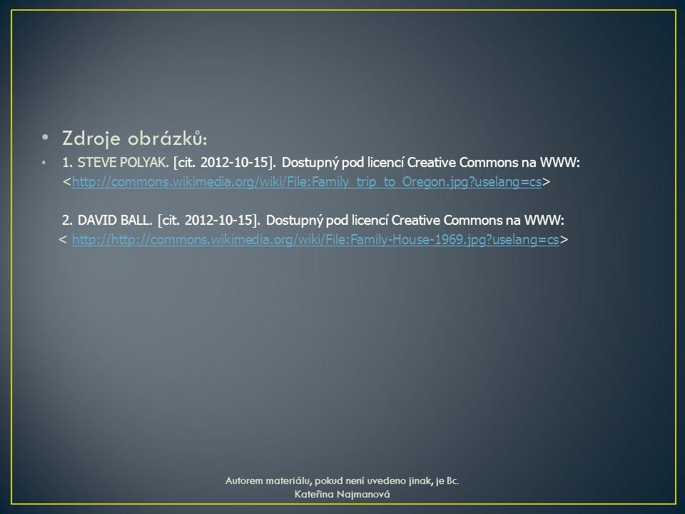 Zdroje obrázků: 1. STEVE POLYAK. [cit. 2012-10-15].