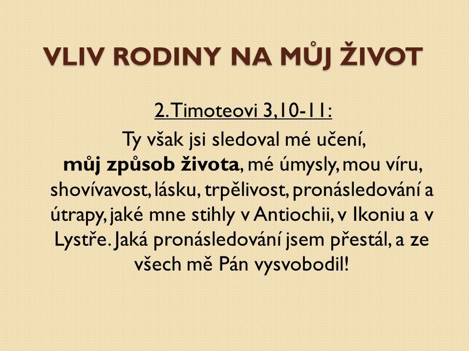 VLIV RODINY NA MŮJ ŽIVOT  2.