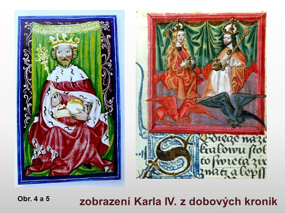 zobrazení Karla IV. z dobových kronik Obr. 4 a 5
