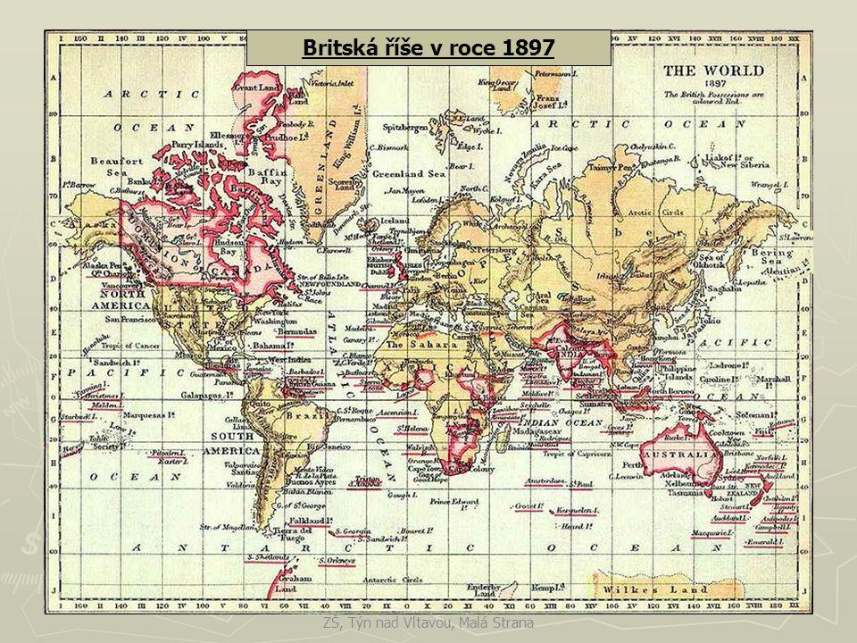 Britská říše v roce 1897 ZŠ, Týn nad Vltavou, Malá Strana