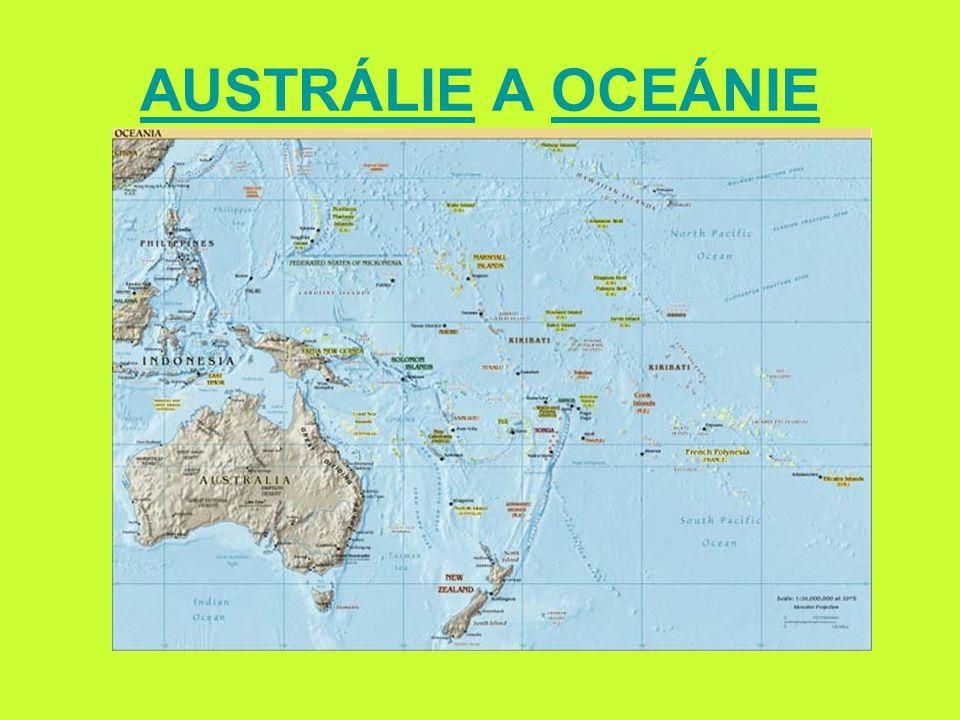 AUSTRÁLIEAUSTRÁLIE A OCEÁNIE http://www.sheppardsoftware.com/Oceania_Geography.htm - lokalizaceOCEÁNIE http://www.sheppardsoftware.com/Oceania_Geography.htm
