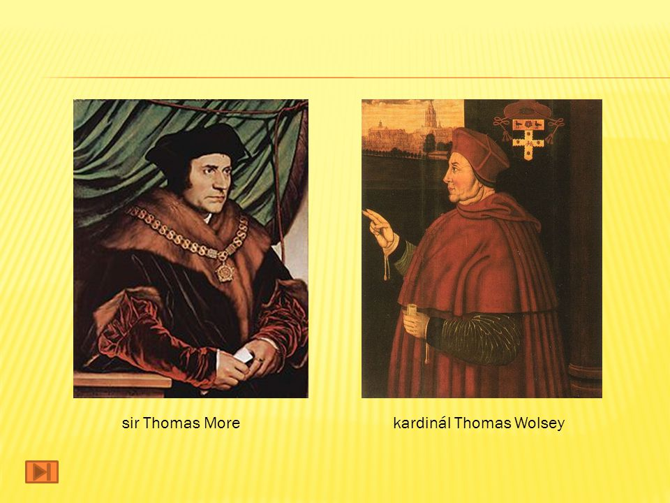 kardinál Thomas Wolseysir Thomas More