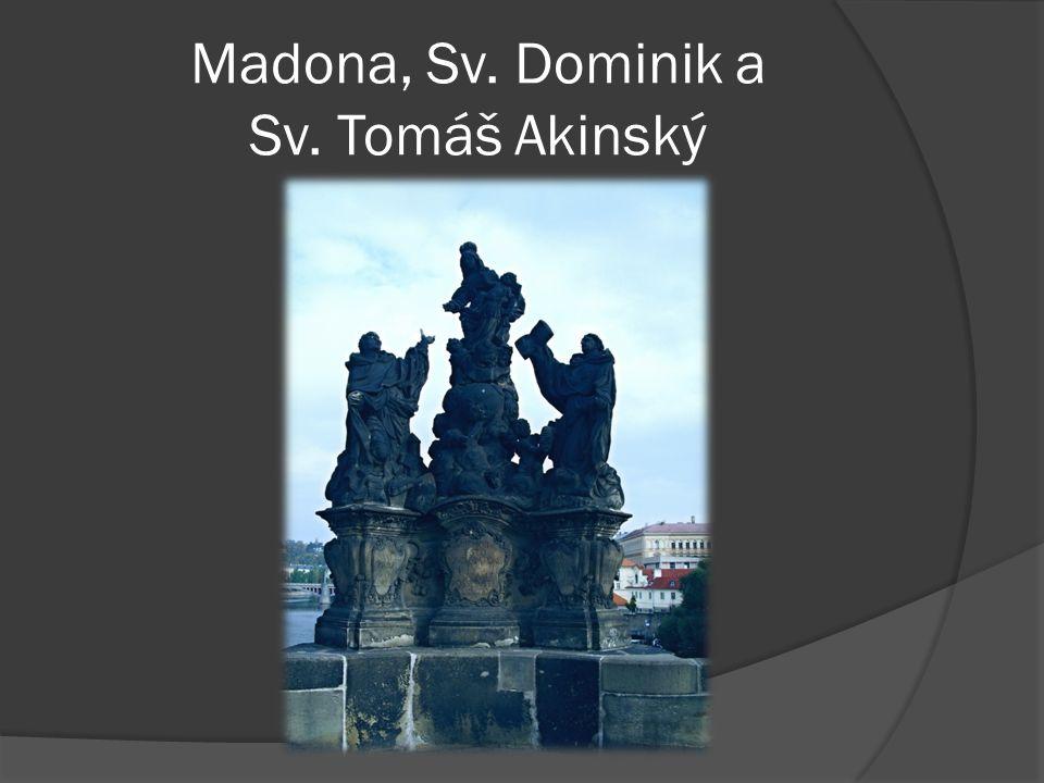 Madona, Sv. Dominik a Sv. Tomáš Akinský