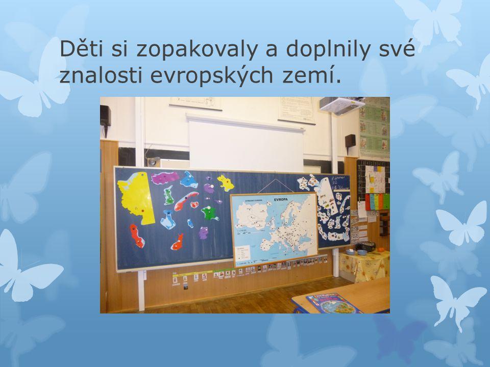Děti si zopakovaly a doplnily své znalosti evropských zemí.