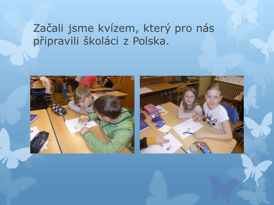 Začali jsme kvízem, který pro nás připravili školáci z Polska.