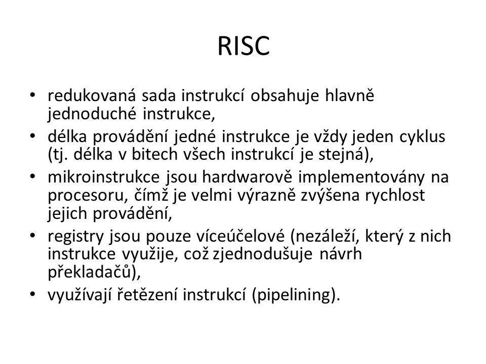 RISC redukovaná sada instrukcí obsahuje hlavně jednoduché instrukce, délka provádění jedné instrukce je vždy jeden cyklus (tj. délka v bitech všech in