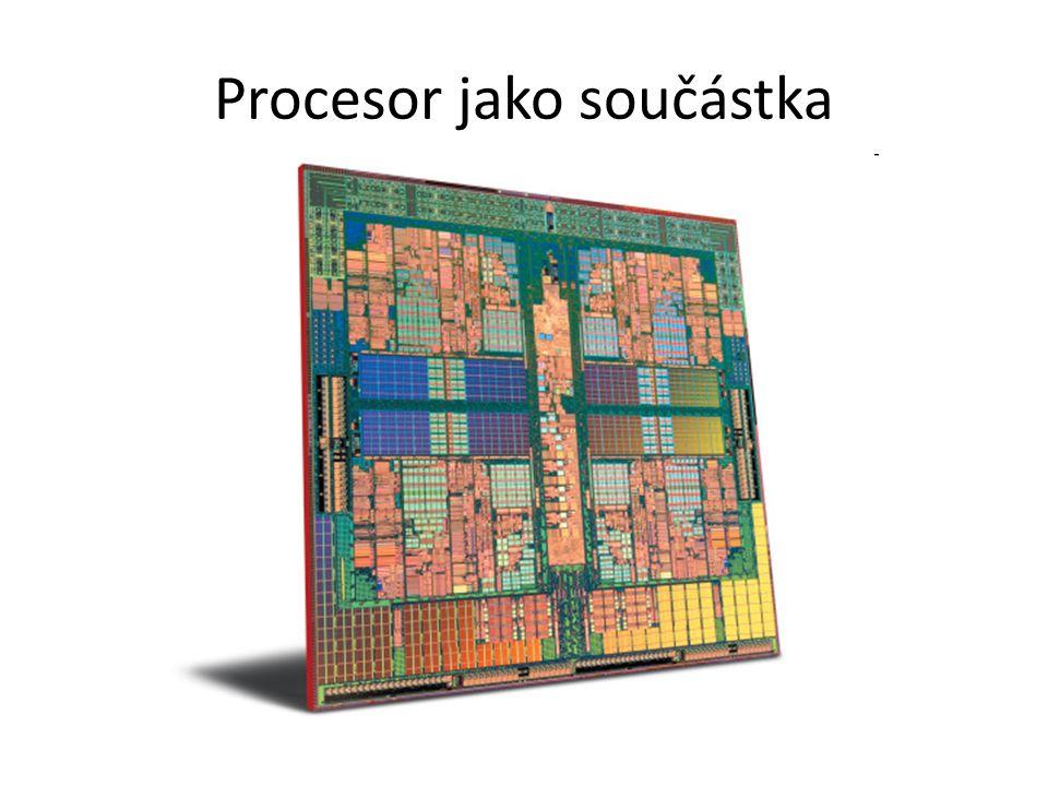 Procesor jako součástka