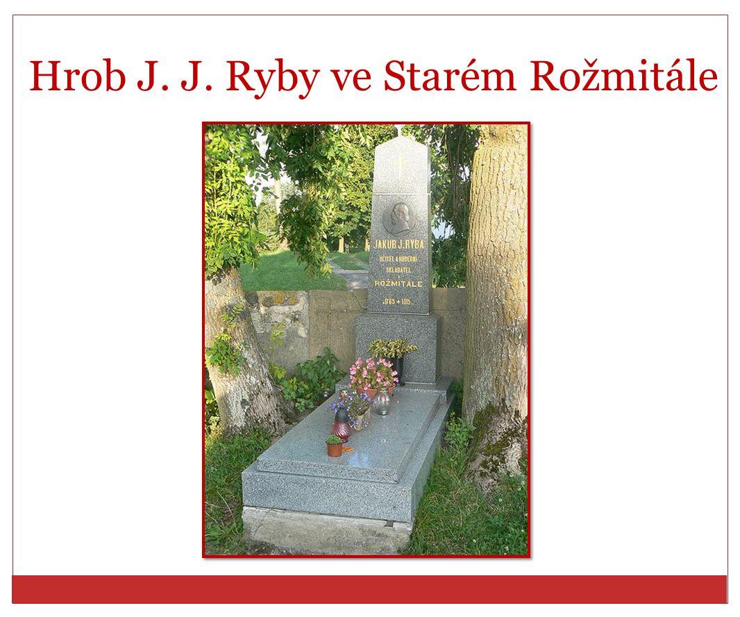 Hrob J. J. Ryby ve Starém Rožmitále