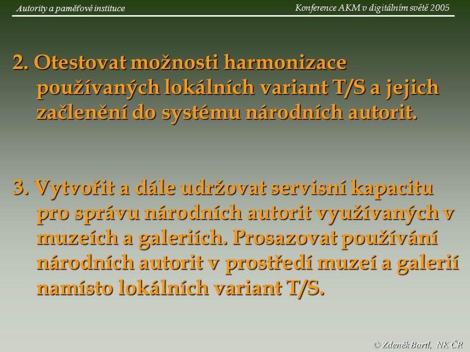 © Zdeněk Bartl, NK ČR Autority a paměťové instituce 2.