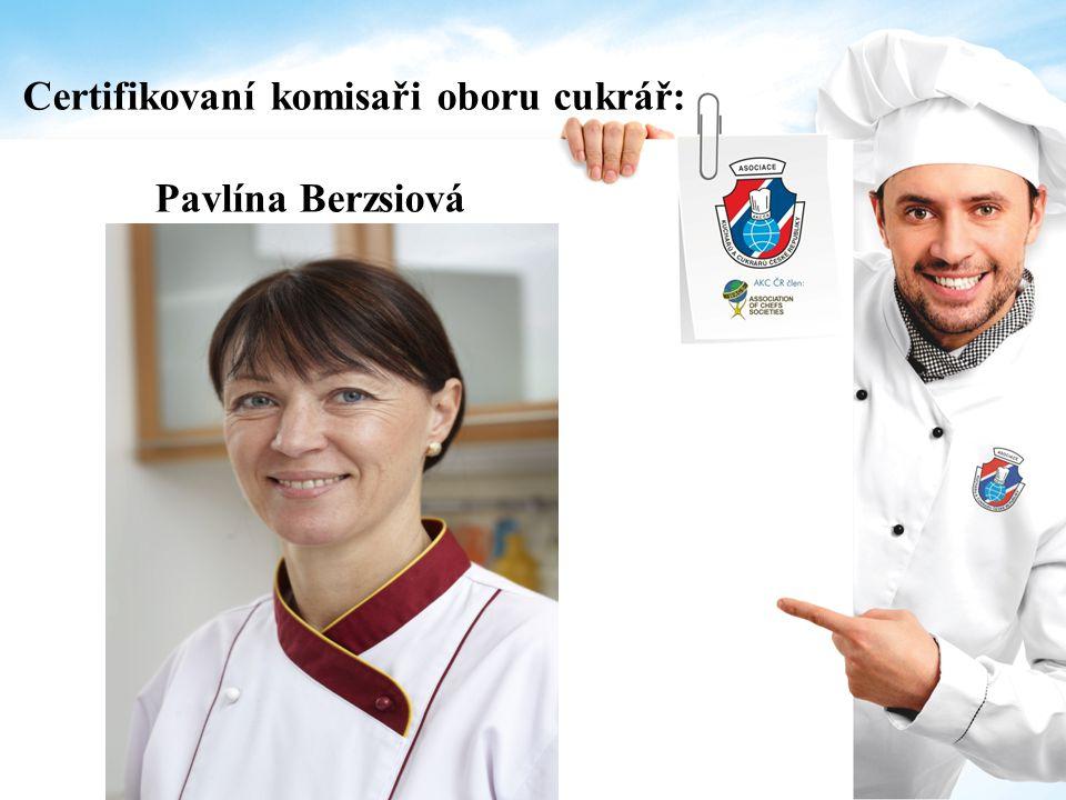 Certifikovaní komisaři oboru cukrář: Pavlína Berzsiová