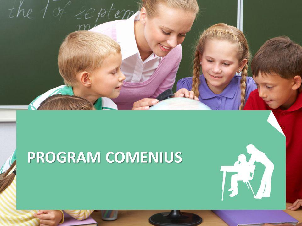 Program Comenius určen pro mateřské školy, základní školy a střední školy (zejména všeobecného zaměření) aktivity: -Přípravné návštěvy -Mobility asistentů, žáků, pedagogických pracovníků -Partnerství škol -Partnerství Regio další aktivita: eTwinning