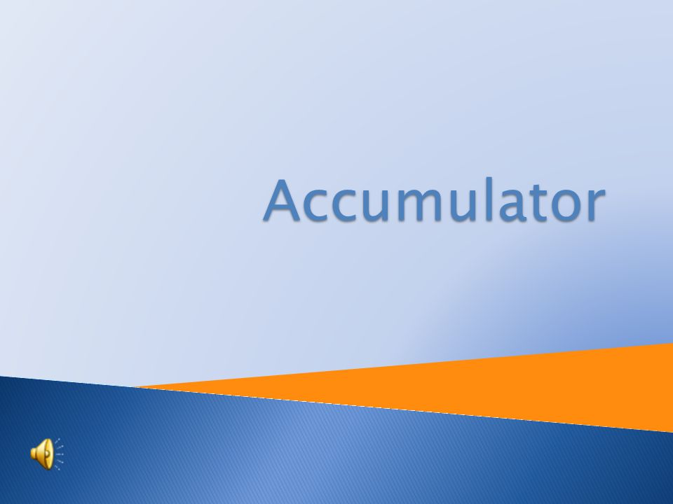 Tutorial: Physics Topic: Accumulator Prepared by: RNDr.