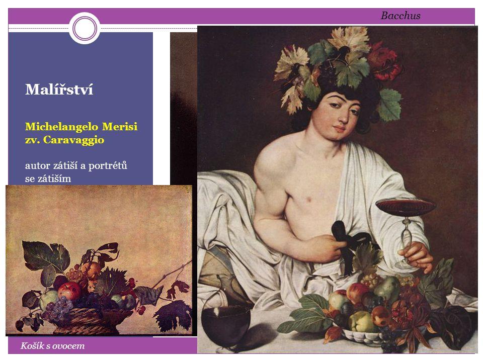 Malířství Michelangelo Merisi zv.