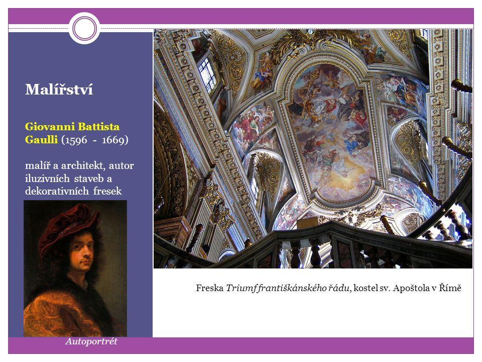 Malířství Pietro da Cortona (1596 - 1669) malíř a architekt, autor monumentálních fresek Freska Zlatý věk z paláce Pitti ve Florencii Kostel sv.