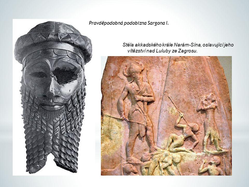Pravděpodobná podobizna Sargona I. Stéla akkadského krále Narám-Sína, oslavující jeho vítězství nad Luluby ze Zagrosu.