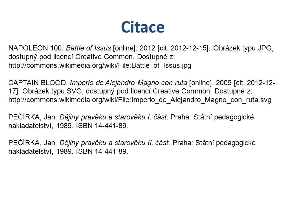 Citace NAPOLEON 100. Battle of Issus [online]. 2012 [cit. 2012-12-15]. Obrázek typu JPG, dostupný pod licencí Creative Common. Dostupné z: http://comm