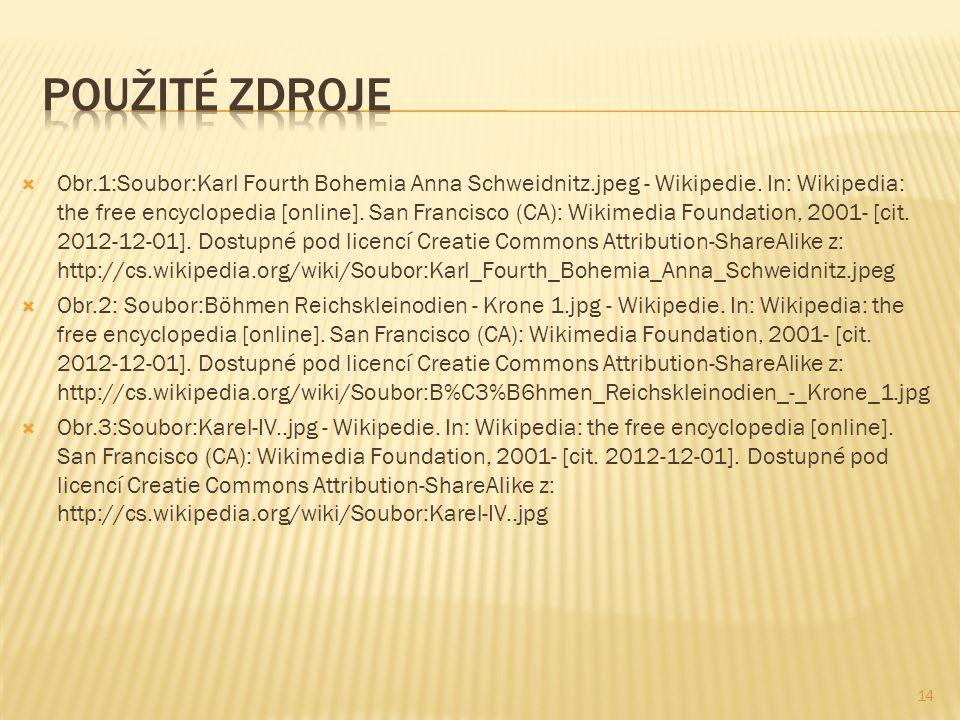  Obr.1:Soubor:Karl Fourth Bohemia Anna Schweidnitz.jpeg - Wikipedie.