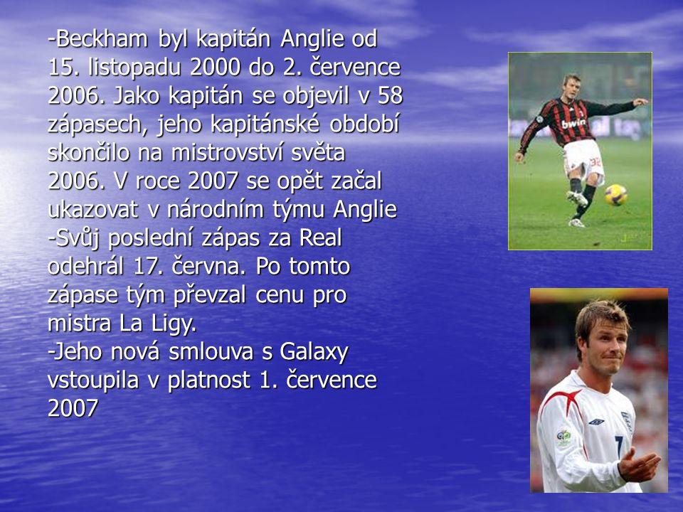 -Beckham byl kapitán Anglie od 15.listopadu 2000 do 2.