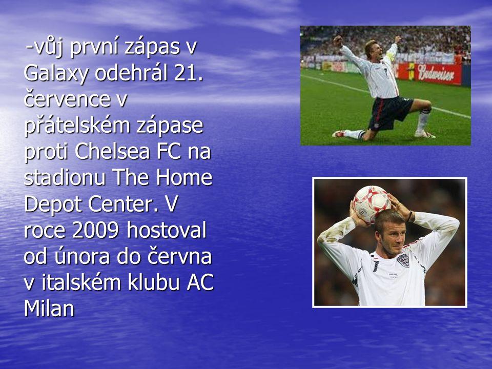 -vůj první zápas v Galaxy odehrál 21.