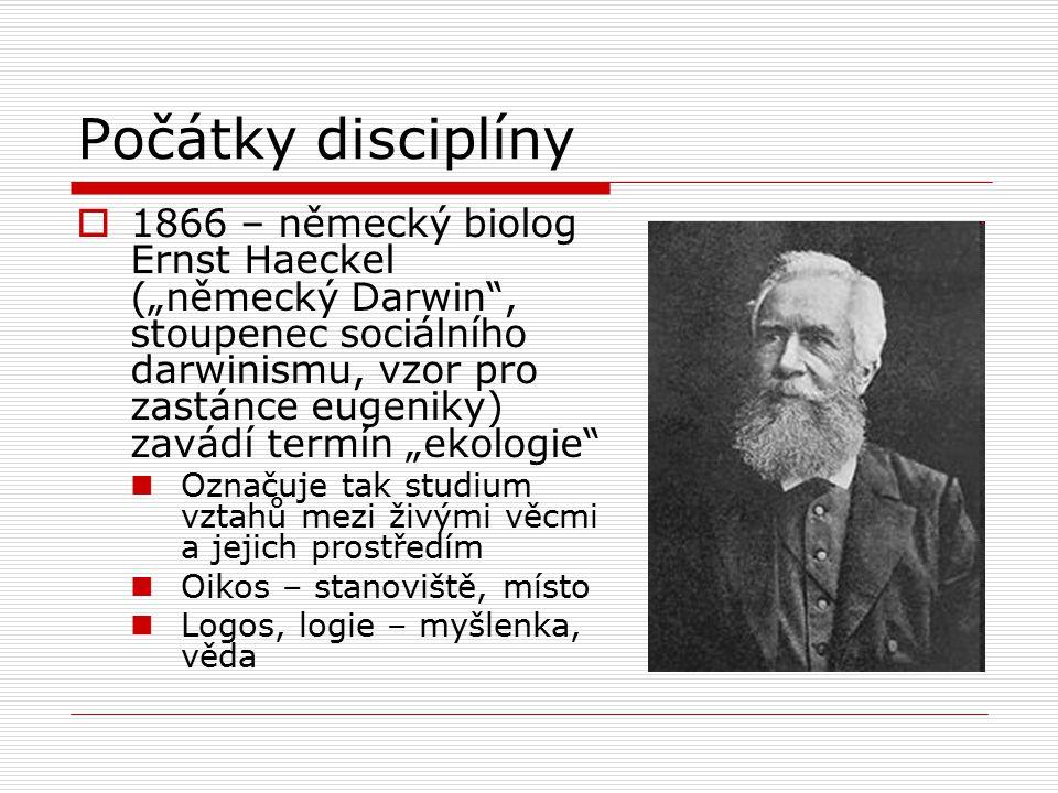 """Počátky disciplíny  1866 – německý biolog Ernst Haeckel (""""německý Darwin"""", stoupenec sociálního darwinismu, vzor pro zastánce eugeniky) zavádí termín"""