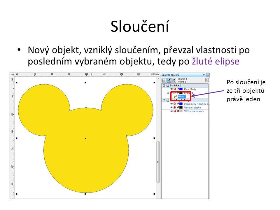 Sloučení Nový objekt, vzniklý sloučením, převzal vlastnosti po posledním vybraném objektu, tedy po žluté elipse Po sloučení je ze tří objektů právě jeden