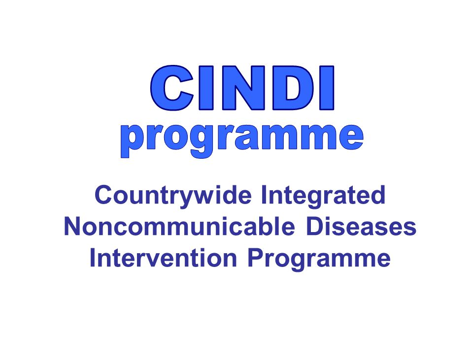 Countrywide Integrated Noncommunicable Diseases Intervention Programme