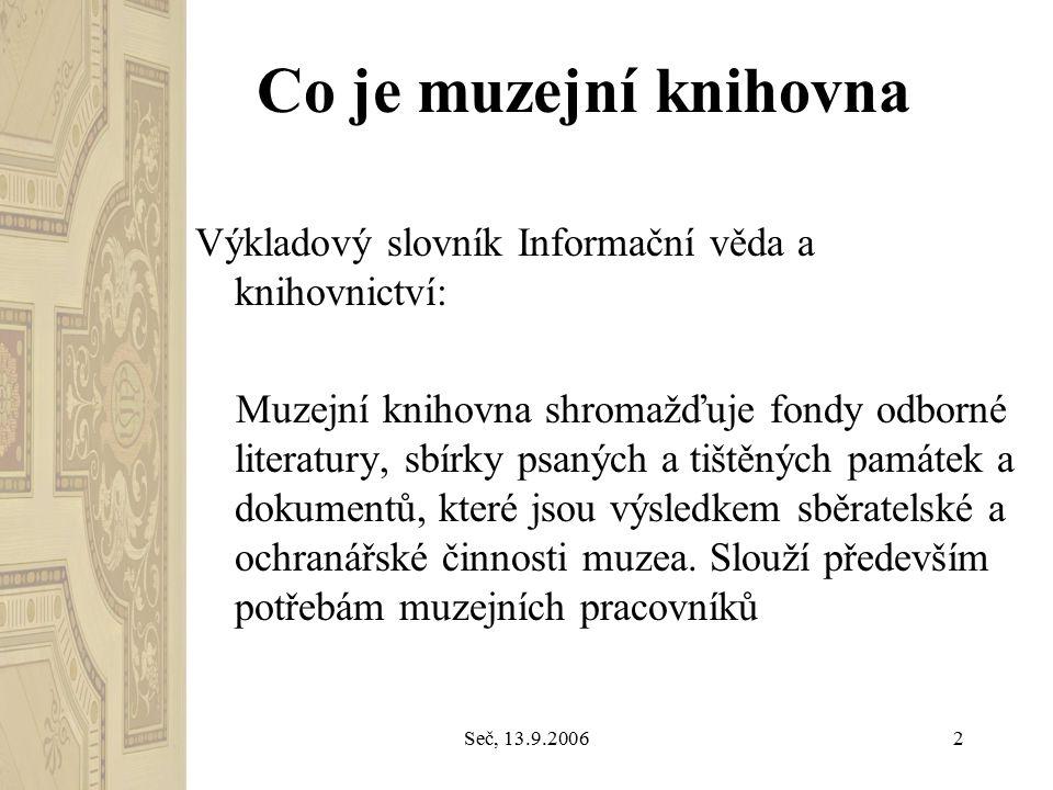 Seč, 13.9.20063 Co je veřejná knihovna.1.