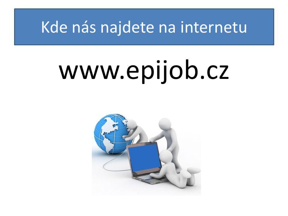 Kde nás najdete na internetu www.epijob.cz