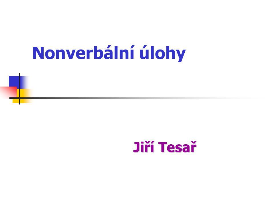 Nonverbální úlohy Jiří Tesař