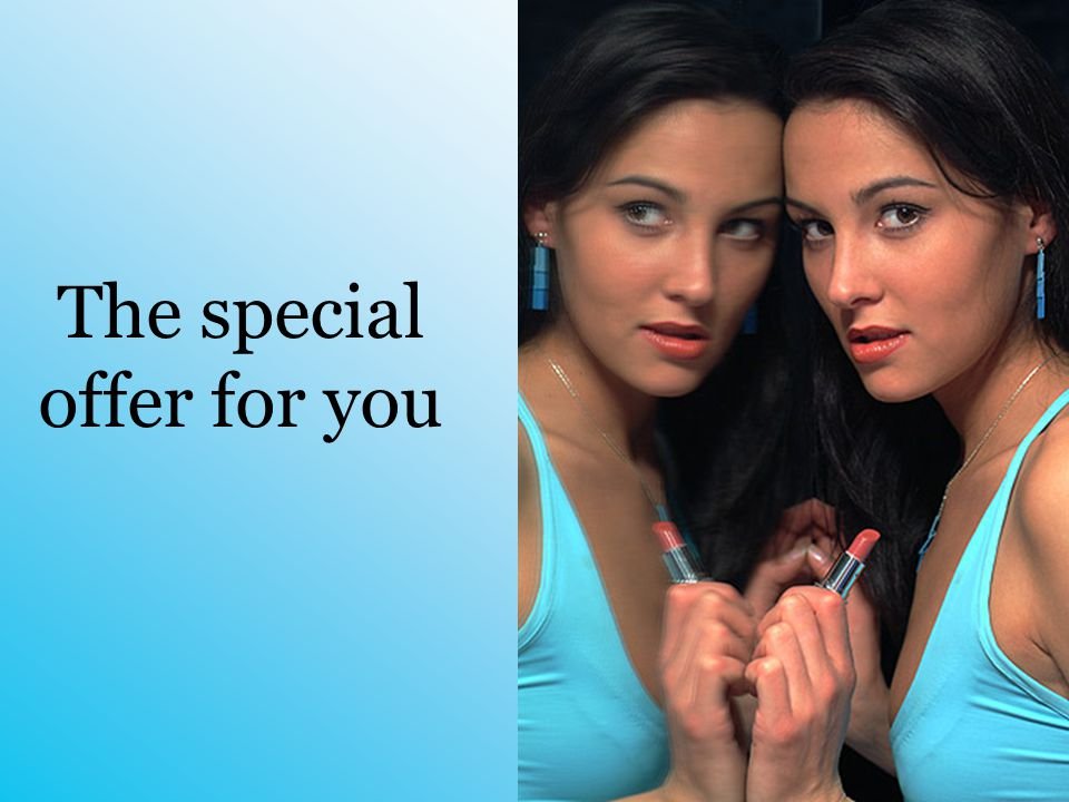 The special offer for you