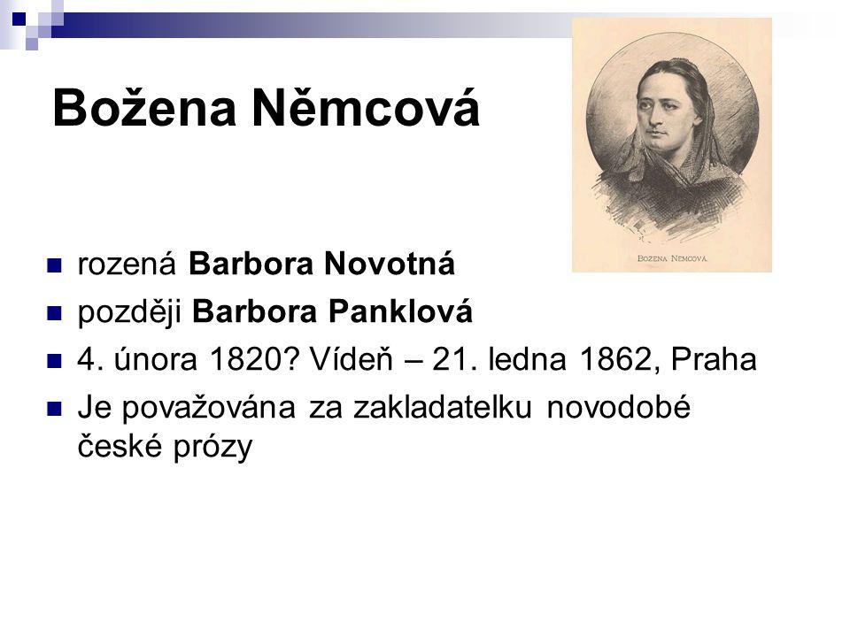 rozená Barbora Novotná později Barbora Panklová 4.