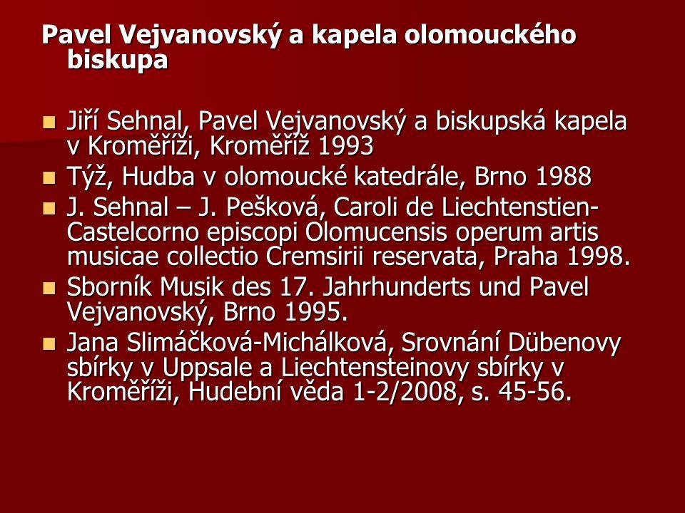 Pavel Vejvanovský a kapela olomouckého biskupa Jiří Sehnal, Pavel Vejvanovský a biskupská kapela v Kroměříži, Kroměříž 1993 Jiří Sehnal, Pavel Vejvano
