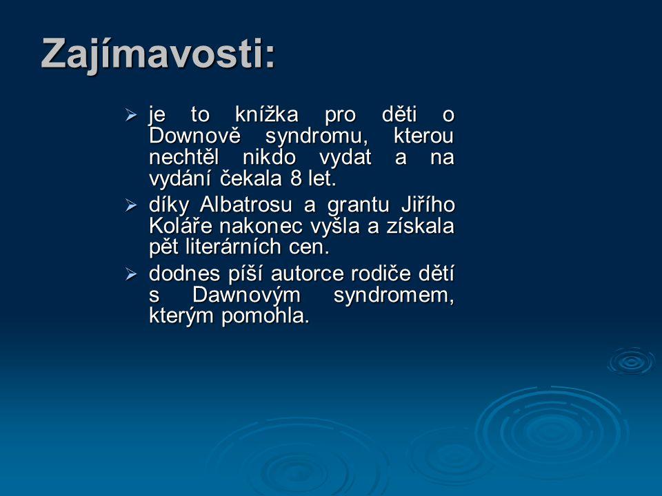 Použité zdroje:   Spisovatele.cz [online].2005 [cit.