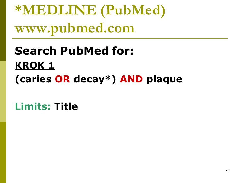 29 Pravostranné rozšíření Truncation, Wildcard  PubMed vyhledá všechny termíny od slovního základu, za nímž je znak *  Příklad: decay* PubMed vyhledá:decay,decays, decayed,,,,,,,,