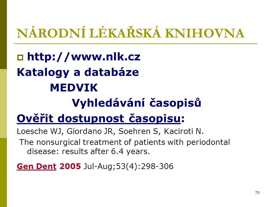 71 NÁRODNÍ LÉKAŘSKÁ KNIHOVNA  http://www.nlk.cz Katalogy a databáze Tezaurus MeSH (řízený slovník) Bibliographia Medica Čechoslovaca (články v českých časopisech) Medical Subject Headings