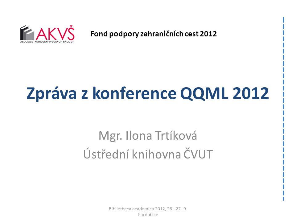 Zpráva z konference QQML 2012 Mgr.