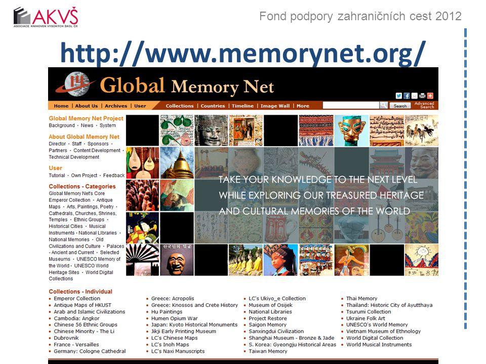 Fond podpory zahraničních cest 2012 http://www.memorynet.org/ Bibliotheca academica 2012, 26.–27.