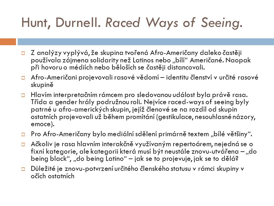 Hunt, Durnell. Raced Ways of Seeing.