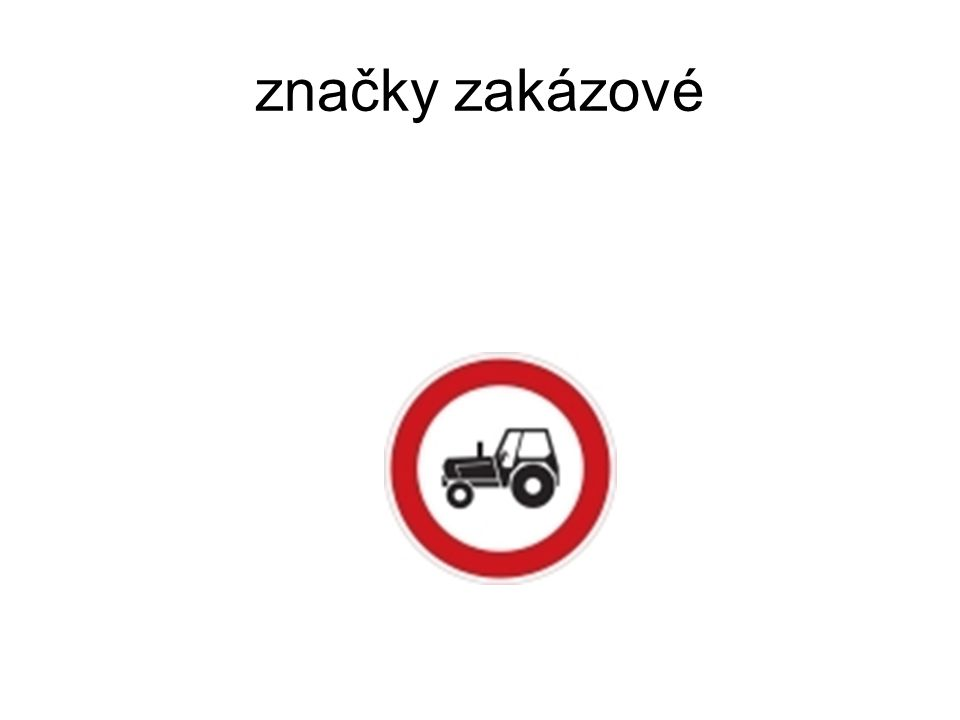 značky zakázové