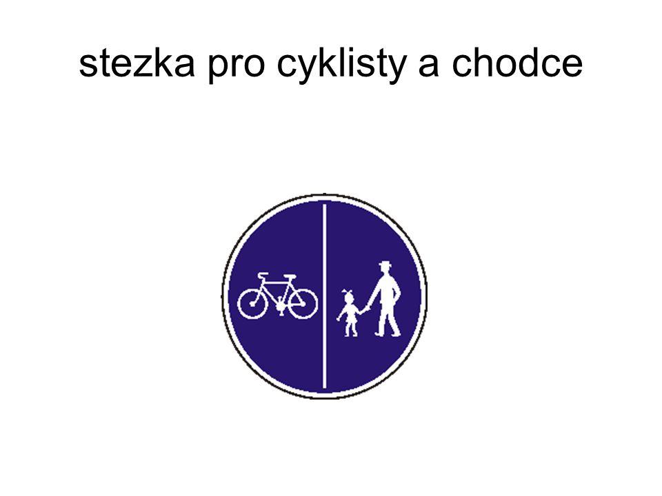 stezka pro cyklisty a chodce