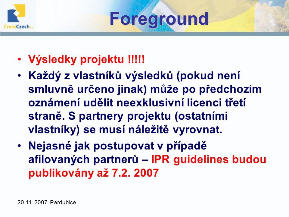 20.11. 2007 PardubiceForeground Výsledky projektu !!!!.