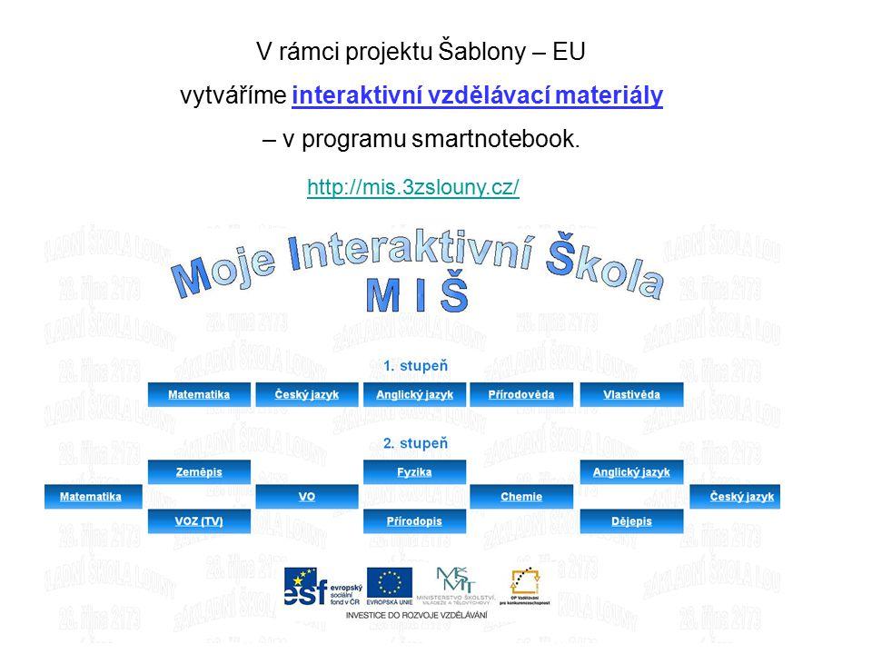 V rámci projektu Šablony – EU vytváříme interaktivní vzdělávací materiály – v programu smartnotebook.