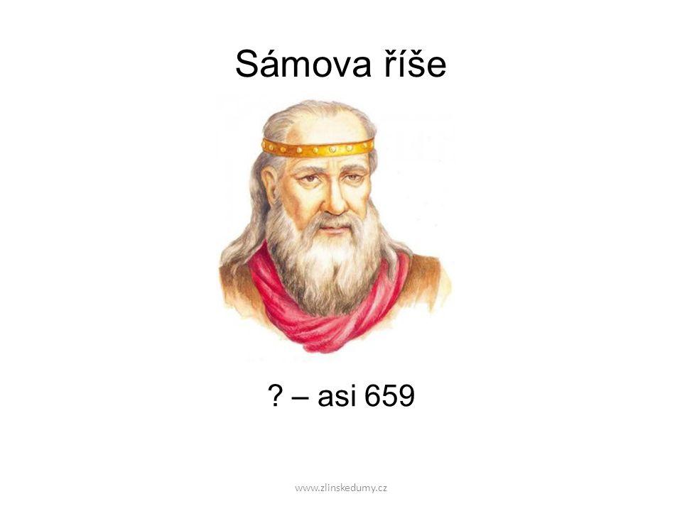 www.zlinskedumy.cz Sámova říše – asi 659