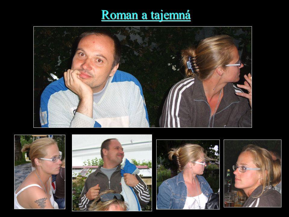 Roman a tajemná