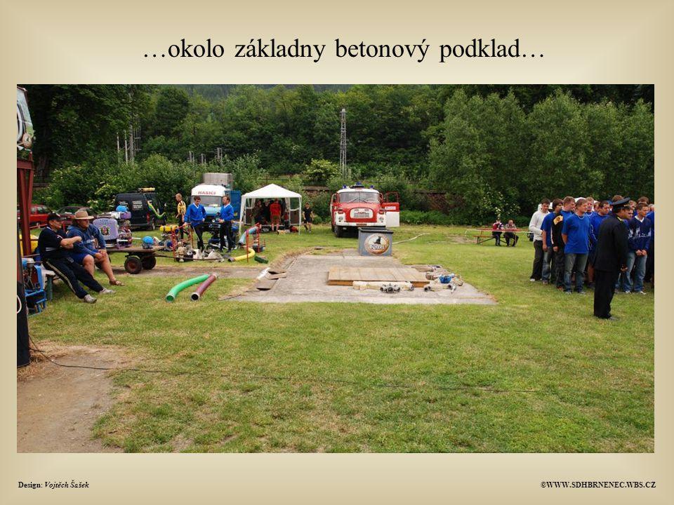 Design: Vojtěch Šašek©WWW.SDHBRNENEC.WBS.CZ …okolo základny betonový podklad…