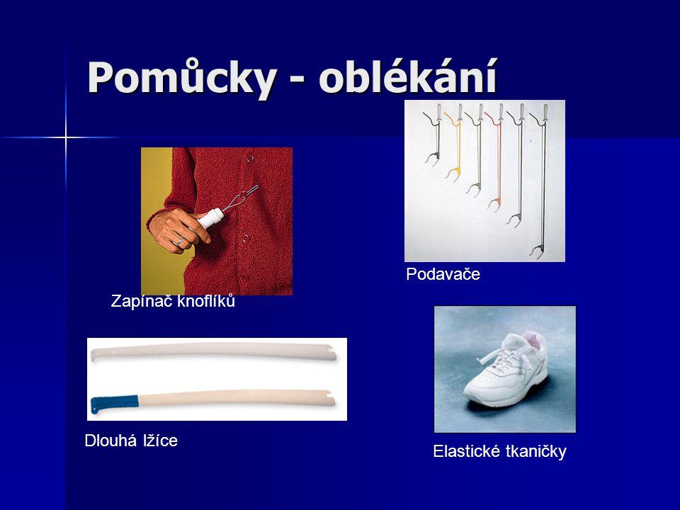 Pomůcky - oblékání Zapínač knoflíků Podavače Elastické tkaničky Dlouhá lžíce