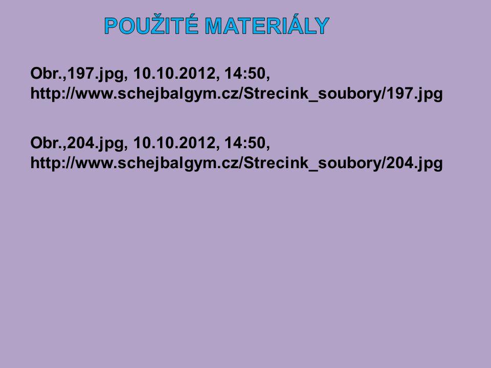 Obr.,197.jpg, 10.10.2012, 14:50, http://www.schejbalgym.cz/Strecink_soubory/197.jpg Obr.,204.jpg, 10.10.2012, 14:50, http://www.schejbalgym.cz/Strecin