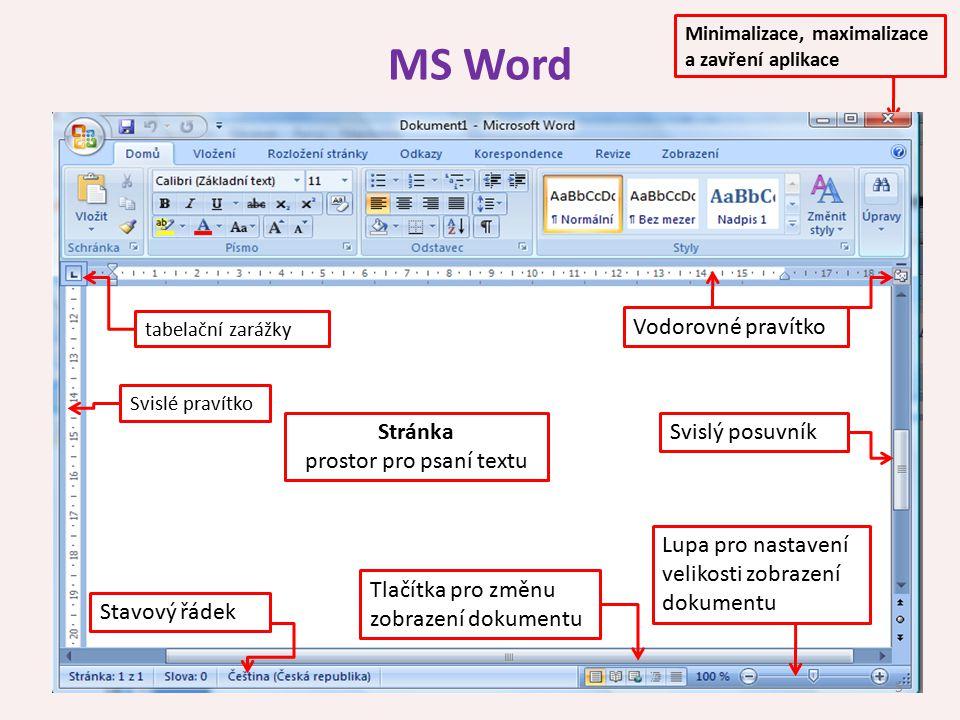 Základní editace textu Slovo – text ohraničený mezerami 6 Písmeno je jeden znak - jedná se o nejzákladnější jednotku textu Odstavec – blok textu ukončený klávesou ENTER