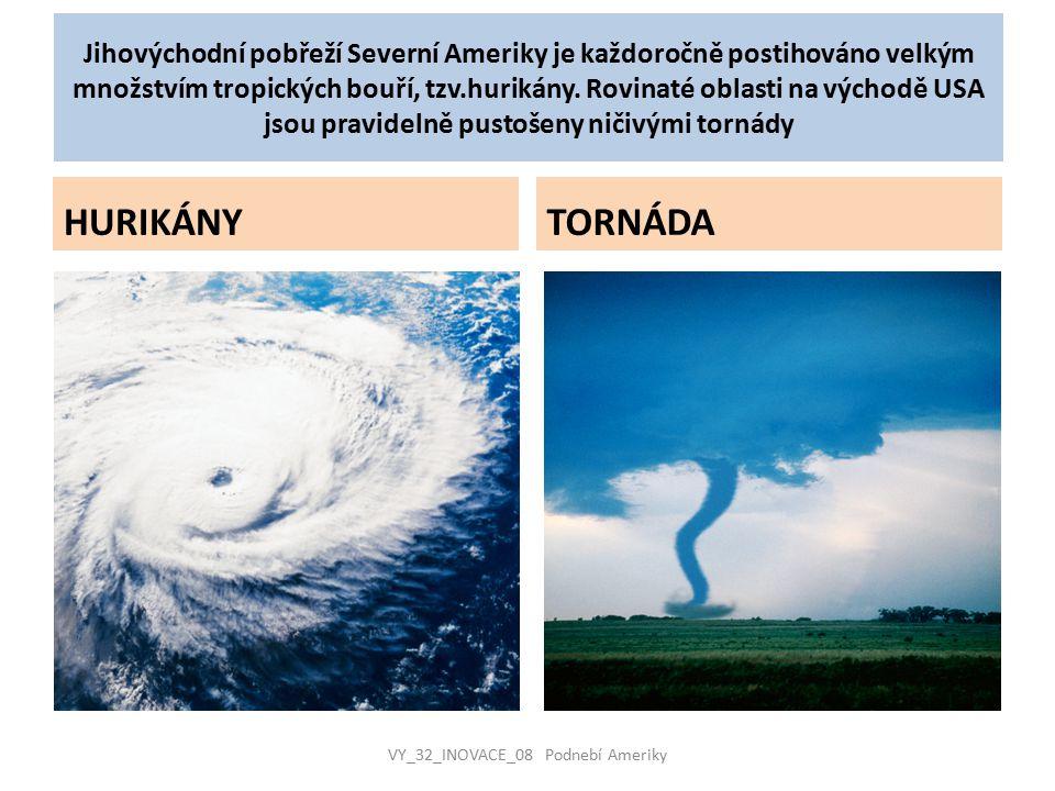 Jihovýchodní pobřeží Severní Ameriky je každoročně postihováno velkým množstvím tropických bouří, tzv.hurikány. Rovinaté oblasti na východě USA jsou p