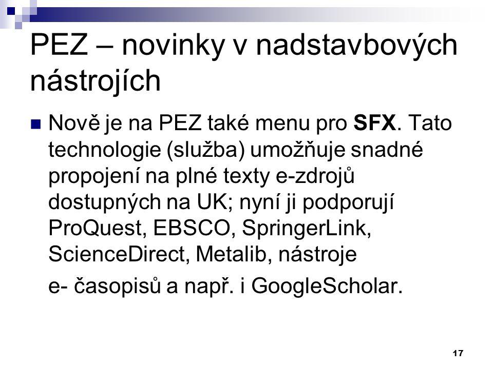 17 PEZ – novinky v nadstavbových nástrojích Nově je na PEZ také menu pro SFX.